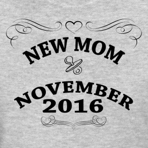 New Mom November 2016 Women's T-Shirts - Women's T-Shirt