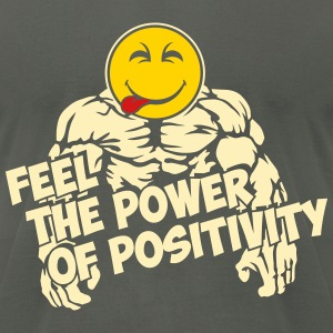 Feel the power of positivity T-Shirts - Men's T-Shirt by American Apparel