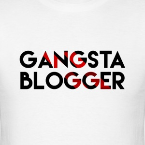Gangsta Blogger T-Shirts - Men's T-Shirt