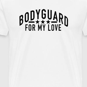 bodyguard_for_my_love - Men's Premium T-Shirt