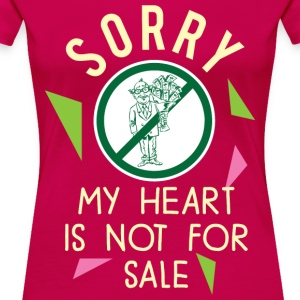 SORRY MY HEART - Women's Premium T-Shirt