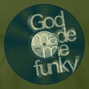 GOD MADE ME FUNKY - 12 Inch (dd01) T-Shirts - Men's T-Shirt by American Apparel