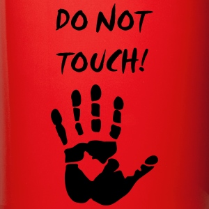do not touch Mugs & Drinkware - Full Color Mug