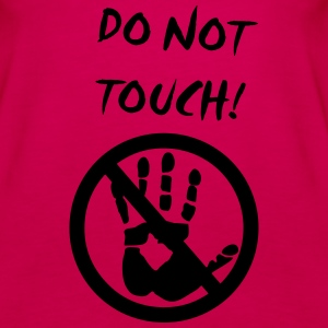 do not touch Tanks - Women's Premium Tank Top