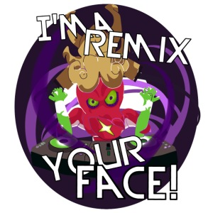 I'ma Remix Your Face!