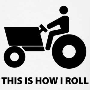 This Is How I Roll - Men's T-Shirt