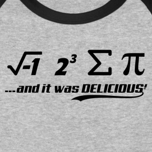 PI-IT WAS DELICIOUS T-Shirts - Baseball T-Shirt