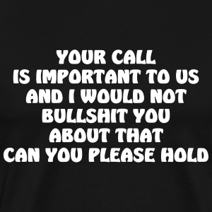 your call - Men's Premium T-Shirt