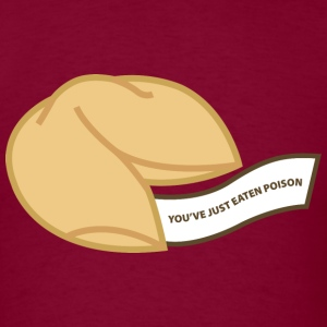 You've Just Eaten Poison - Men's T-Shirt