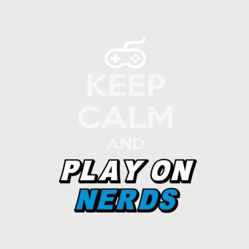 Keep Calm Nerds