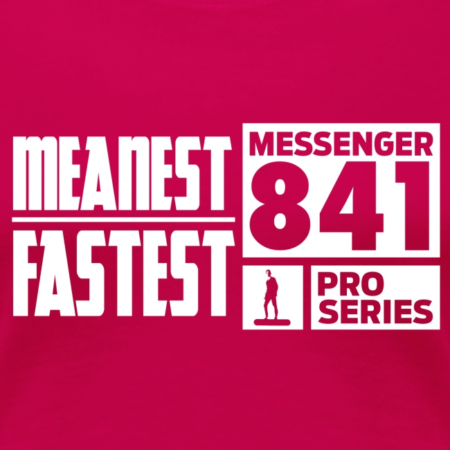 Messenger 841 Meanest and Fastest Women T-shirt