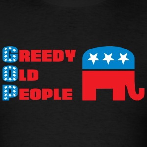 Grand Old Party (GOP) = Greedy Old People T-Shirts - Men's T-Shirt