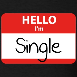 Hello, I'm Single - Men's T-Shirt