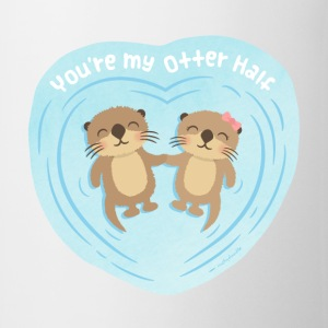 You Are My Otter Half Mugs & Drinkware - Coffee/Tea Mug