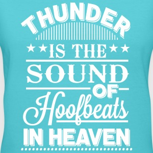 Thunder - is the sound of hoofbeats in heaven Women's T-Shirts - Women's V-Neck T-Shirt