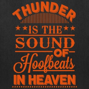 Thunder - is the sound of hoofbeats in heaven Bags & backpacks - Tote Bag