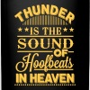 Thunder - is the sound of hoofbeats in heaven Mugs & Drinkware - Full Color Mug