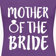 Mother of the Bride funny wedding