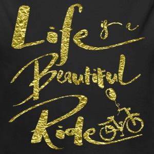 Life Is A Beautiful Ride Baby Bodysuits - Long Sleeve Baby Bodysuit