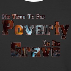 Put Poverty In Its Grave Mens Baseball T-Shirt
