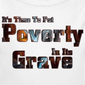 Put Poverty In Its Grave Kids Baby Long Sleeve One - Long Sleeve Baby Bodysuit