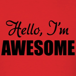Hello, I'm Awesome - Men's T-Shirt