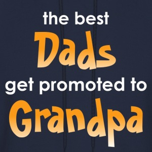 The Best Dads Get Promoted to Grandpa - Men's Hoodie