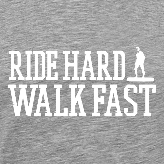 Ride Hard Walk Fast Graphic Tee