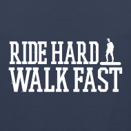 Design ~ Ride Hard Walk Fast Men's Tank Top