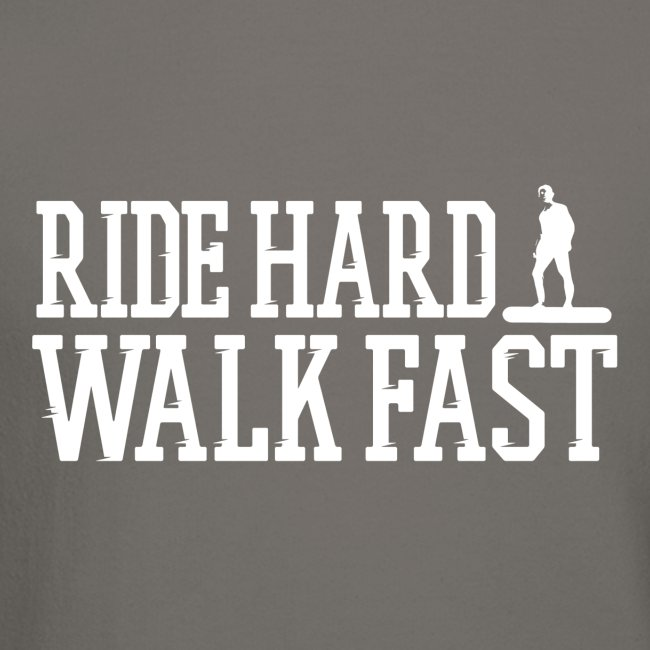 Ride Hard Walk Fast Graphic Crew Sweatshirt