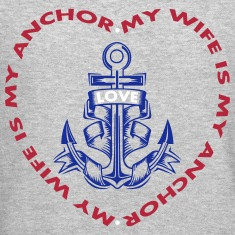 My Wife Is My Anchor Long Sleeve Shirts