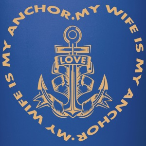 My Wife Is My Anchor Mugs & Drinkware - Full Color Mug