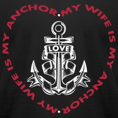 My Wife Is My Anchor T-Shirts