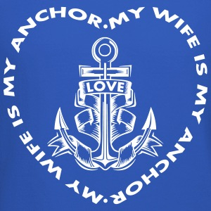 My Wife Is My Anchor Long Sleeve Shirts - Crewneck Sweatshirt