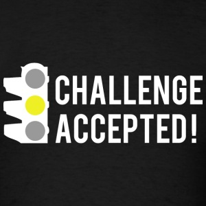 Challenge Accepted! - Men's T-Shirt