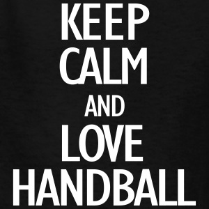 keep calm and love handball Kids' Shirts - Kids' T-Shirt