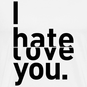 I hate love you couple relationship T-Shirts - Men's Premium T-Shirt