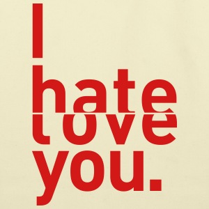 I hate love you couple relationship Bags & backpacks - Eco-Friendly Cotton Tote