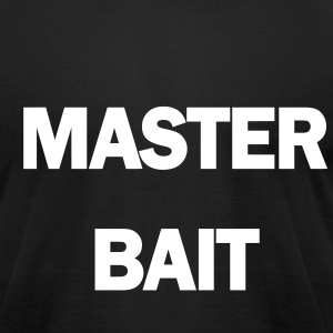 0026 - Master Bait - Men's T-Shirt by American Apparel