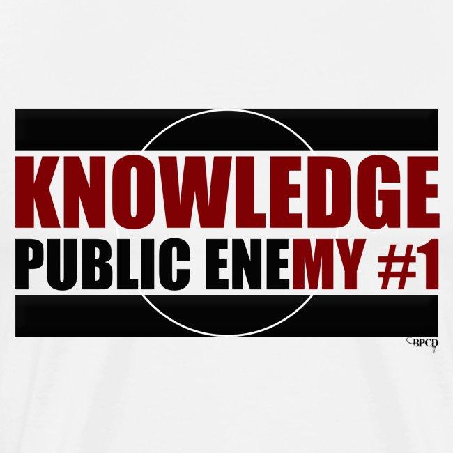 Knowledge is Public Enemy #1