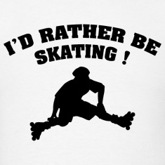 I'd Rather Be Skating