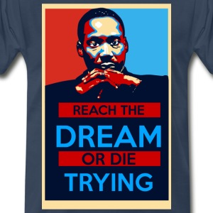 MLK: Reach The Dream - Men's Premium T-Shirt