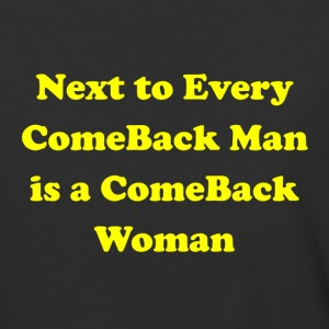 Next  to Every Comeback Man  T-Shirts - Baseball T-Shirt