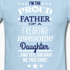Freaking Awesome Daughter T-Shirts