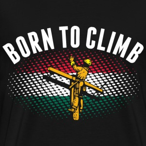 Born To Climb Hungarian Lineman - Men's Premium T-Shirt