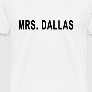 mrs_dallas - Men's Premium T-Shirt