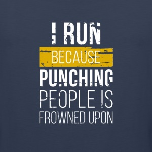 Punching people is frowned upon Running T-shirt Tank Tops - Men's Premium Tank