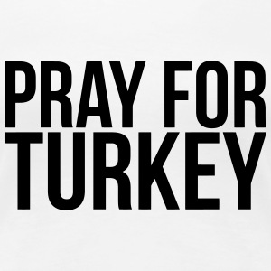 PRAY FOR TURKEY Women's T-Shirts - Women's Premium T-Shirt