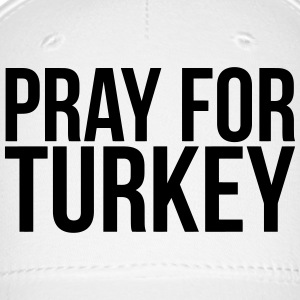 PRAY FOR TURKEY Caps - Baseball Cap