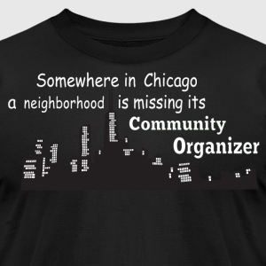 neighborhood missing community organizer - Men's T-Shirt by American Apparel